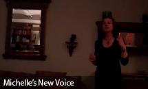 Michelle's New Voice